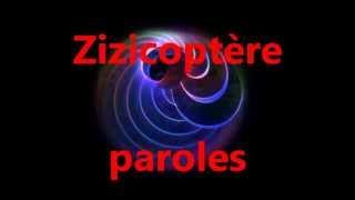 Repeat youtube video Sebastien Patoche Zizicoptère paroles