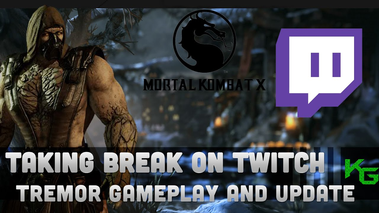Break Twitch