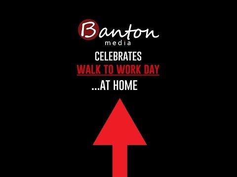 Banton Media Celebrates Walk To Work Day!