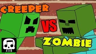 Repeat youtube video Minecraft Rap Battle - Creeper vs. Zombie [JT Machinima and Brysi]