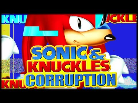 SEGA SEGA SEGA | Sonic & Knuckles Corruption