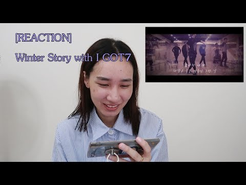 [REACTION]Winter Story with I GOT7