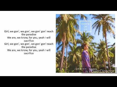 Jackson Wang - Dawn Of Us (Lyrics + Picture)