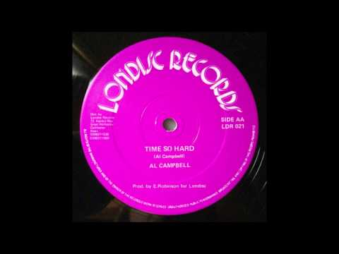 Al Campbell - Time So Hard 12""