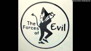The Forces Of Evil - Dance The Night Away