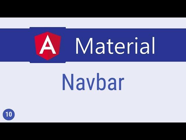 Angular Material Tutorial - 10 - Navbar