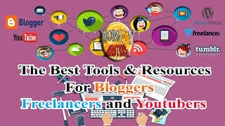 The Best Tools & Resources for Bloggers, Youtubers and Freelancers thumbnail