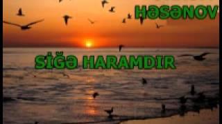 EKREM-HESENOV-SIGE-HARAMDİR-1.wmv