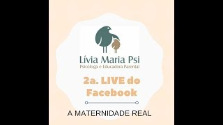 2a Live do Face - A MATERNIDADE REAL