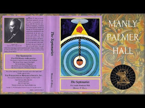 Manly P Hall - The Septenaries - The Seven Laws Governing Human Life