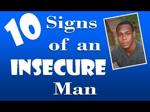 10 signs of an insecure man