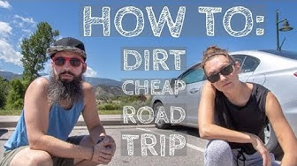 How To: Dirt Cheap Road Trip