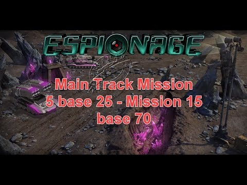War Commander : Operation Espionage : Main Track Mission 5 Base 25 - Mission 15 Base 70