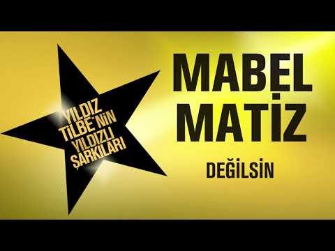 Mabel Matiz - Değilsin (Yıldız Tilbe'nin Yıldızlı Şarkıları)