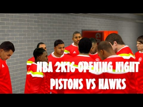 NBA 2K16 Season Opening Night Detroit Pistons vs Atlanta Hawks