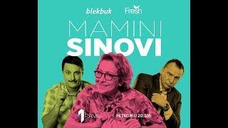 Mamini sinovi - NOVA serija producentskog tima AA