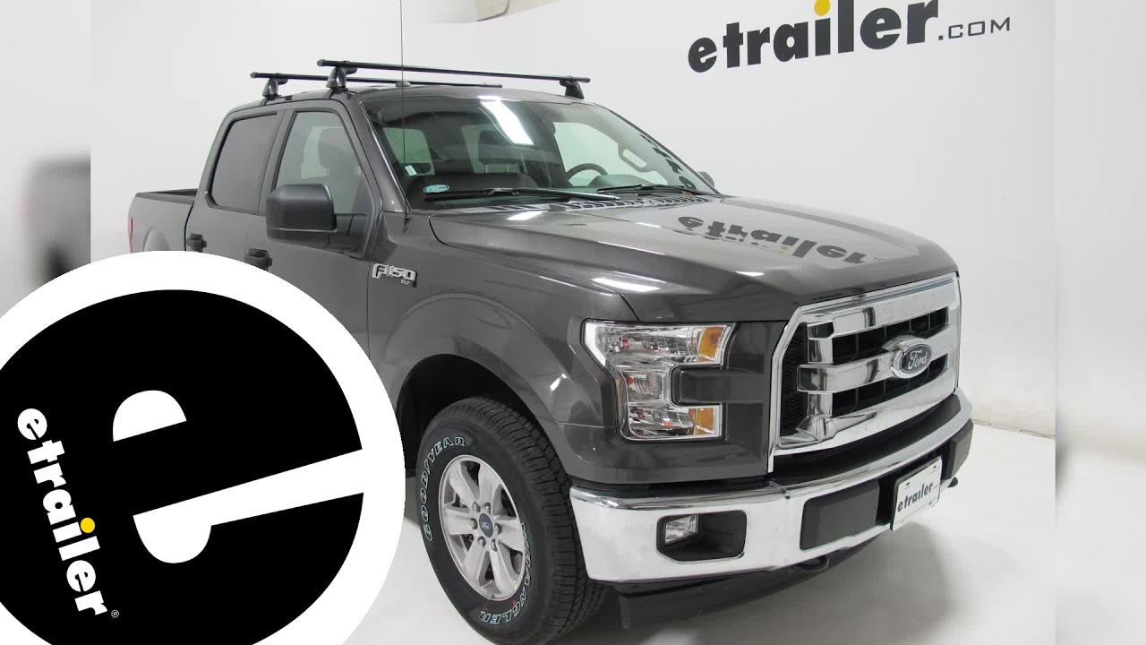Best 2016 Ford F 150 Roof Rack Options Etrailer