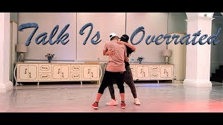 Talk is overrated Jeremy Zucker | Gaurav N Chandni | Dance Choreography