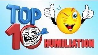 TOP 10 HUMILIATION / TROLL | Saison 2 , Ep.50 présenté par SkyRRoZ