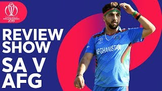 The Review - South Africa v Afghanistan | Another Afghanistan Defeat | ICC Cricket World Cup 2019