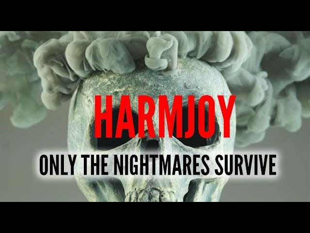 HARMJOY - Only the Nightmares Survive (Official Video)