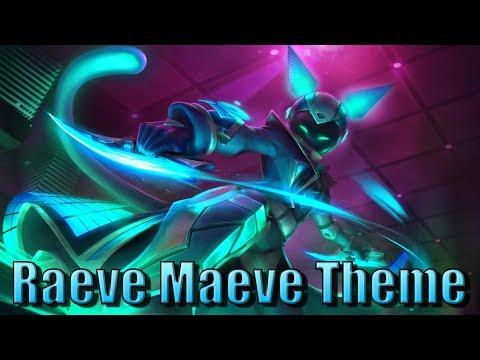 Raeve Maeve Theme 🎵