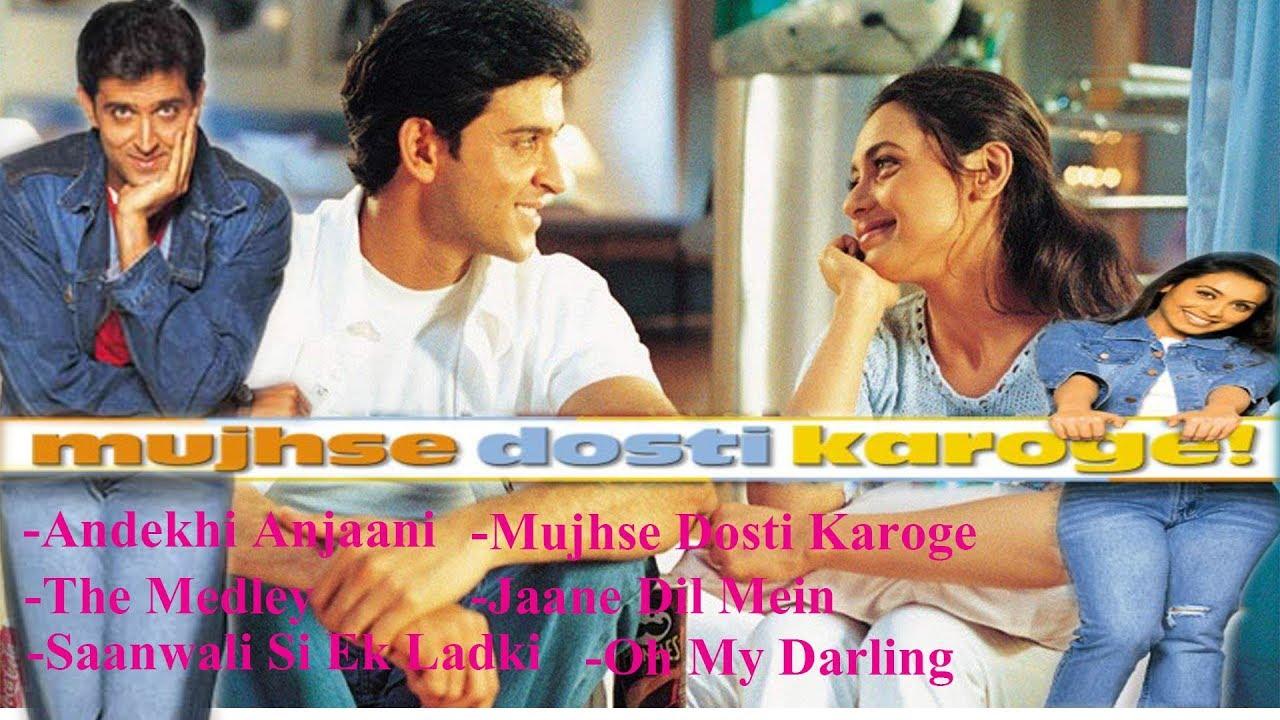 Super Romantic Songs Hindi Movie Mujhse Dosti Karoge Hrithik Kareena Rani Fm Hindi Song