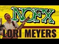 watch he video of NOFX - LORI MEYERS (Cover)
