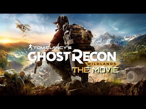 Ghost Recon: Wildlands – The Movie / All Cutscenes + Story Gameplay 【1080p HD】