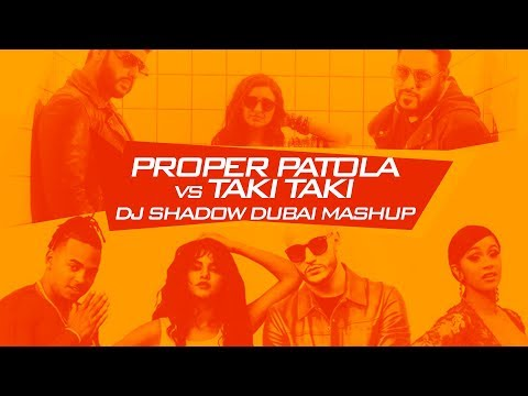 Proper Patola X Taki Taki   DJ Shadow Dubai Mashup   Namaste England   Badshah   Diljit   Aastha