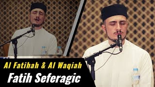 fatih-seferagic-al-fatihah-al-waqiah