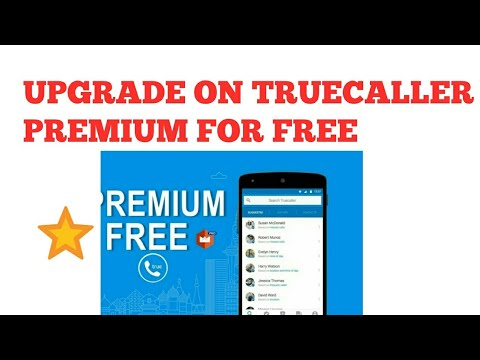 HOW TO UPGRADE FREE ON TRUECALLER PREMIUM FOR FREE