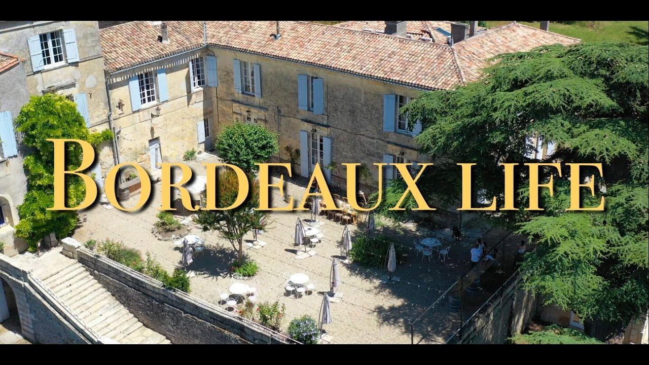 Part One of Bordeaux Life