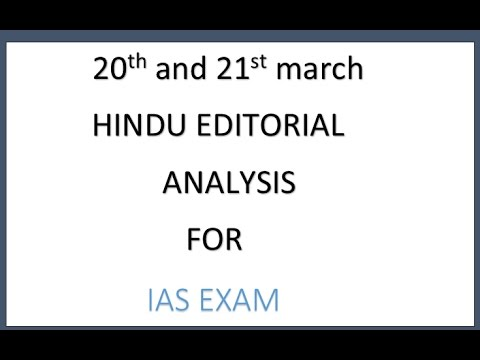20th and 21st march hindu editorials