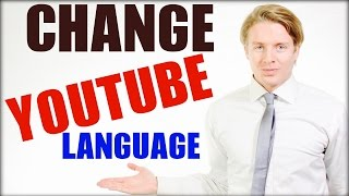 How To Change Youtube Language To English Settings Tutorial - 2016