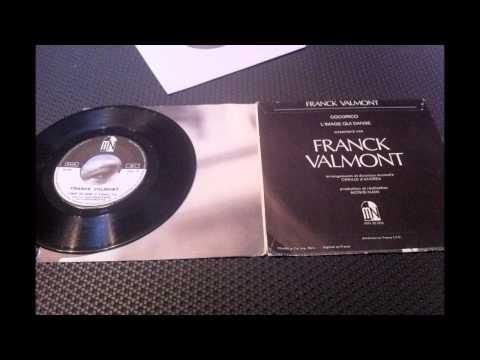 FRANCK VALMONT , l'image qui danse.