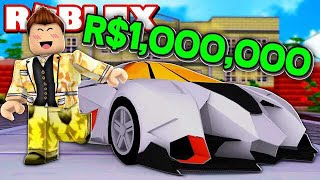 MY ROBUX ROBLOX 1 MILLION SUPER CAR
