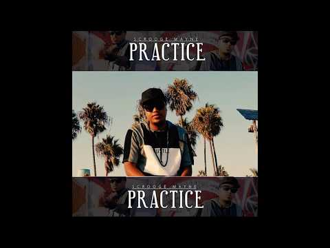 Scrooge Mayne - Practice (PROMO ONLY)
