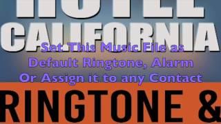 Eagles - Hotel California Ringtone and Alert