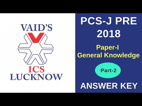 UPPCS-J 2018 PRELIMS PAPER-I(GENERAL KNOWLEDGE) ANSWER KEY - PART 2