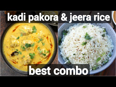 punjabi kadi chawal recipe   kadhi pakora & jeera rice combo   kadi pakora chawal