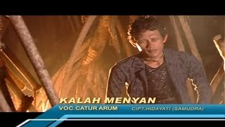 Catur Arum - Kalah Menyan - [Official Video]