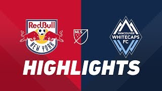 New York Red Bulls vs. Vancouver Whitecaps FC | HIGHLIGHTS - May 22, 2019