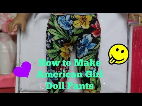 How To Make American Girl Doll Pants *HD*