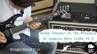 Dream Theater - In The Presence Of Enemies Part 1/ AXE FX 3