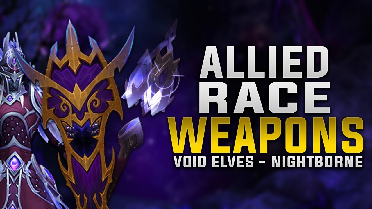 New Allied Race Weapons Void Elves Nightborne Sword Shield Mace Staff Off Hand Youtube 851 x 470 png 356 кб. new allied race weapons void elves nightborne sword shield mace staff off hand