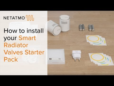 How to install your Smart Radiator Valves Starter Pack – Installing the Netatmo Smart Radiator Valve