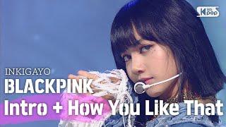 BLACKPINK블랙핑크 - How You Like That @인기가요 inkigayo 20200628width=