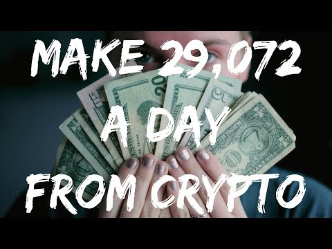 HOW TO MAKE $29,072 PER DAY FROM CRYPTOCURRENCY 💰
