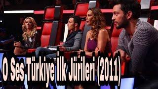 O Ses Türkiye İlk Jürileri (2011)
